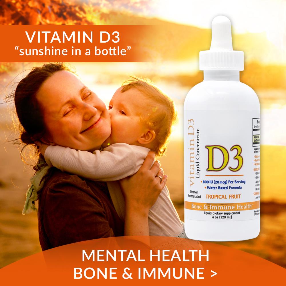 Vitamin D3 - Mental Health, Bone and Immune
